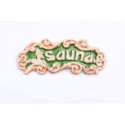 """Табличка декоративная """"Sauna"""" - """"Зеленый хрусталь"""""""
